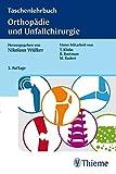 Taschenlehrbuch Orthopädie und Unfallchirurgie