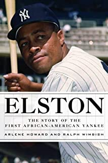 Elston: The Story of the First African-American Yankee