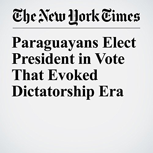 Paraguayans Elect President in Vote That Evoked Dictatorship Era copertina
