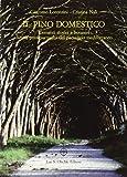 il pino domestico. elementi storici e botanici di una preziosa realtà del paesaggio mediterraneo