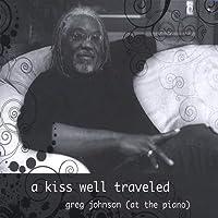 Kiss Well Traveled