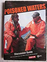 Poisoned Waters Discussion Guide, Frontline PBS. DVD