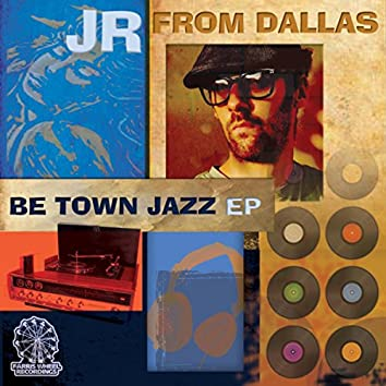 Be Town Jazz EP