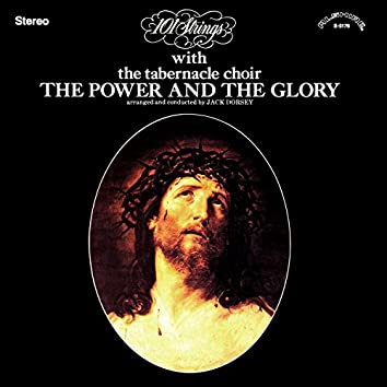 The Power and the Glory (Remastered from the Original Master Tapes)