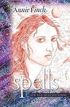 Spells: New and Selected Poems (Wesleyan Poetry)
