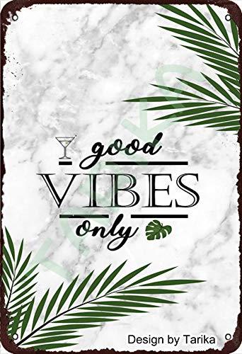 Good Vibes Only Décoration murale en métal style rétro 20 x 30 cm