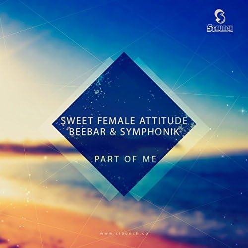 Sweet Female Attitude, Beebar & Symphonik