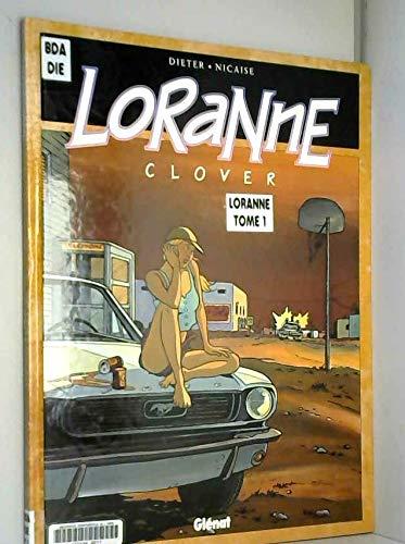 Loranne, tome 1 : Clover