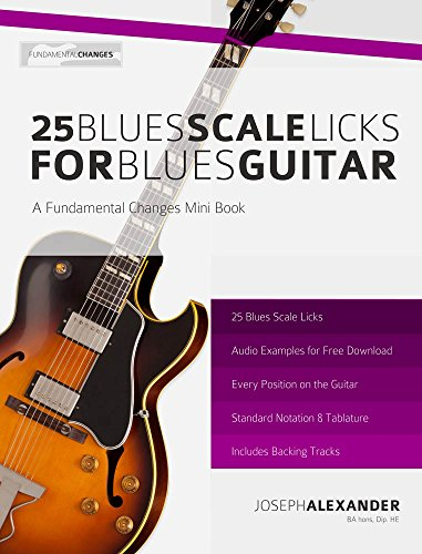25 Blues Scale Licks for Blues Guitar (English Edition) eBook ...