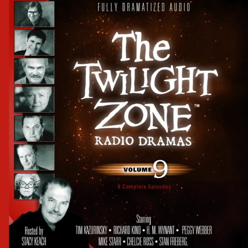 The Twilight Zone Radio Dramas, Volume 9                   By:                                                                                                                                 Rod Serling                               Narrated by:                                                                                                                                 full cast                      Length: 3 hrs and 46 mins     Not rated yet     Overall 0.0