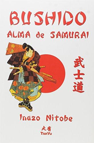 Bushido. Alma de Samurai