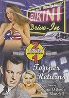 Bikini Drive-In / Topper Returns