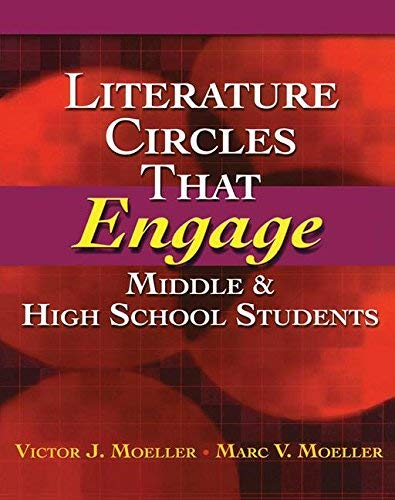 [(Literature Circles That Engage Middle and High School Students)] [Author: Marc Moeller] published on (October, 2007)