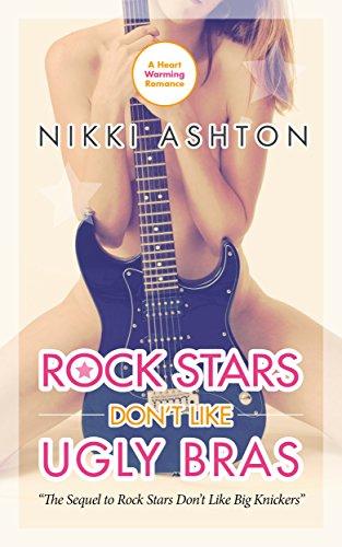 Rock Stars Don't Like Ugly Bras (Rock Stars Don't Like...