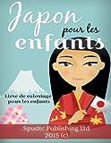 Japon pour les enfants: Livre de coloriage pour les enfants