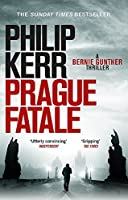 Prague Fatale: gripping historical thriller from a global bestselling author (Bernie Gunther)