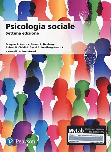 Psicologia sociale. Ediz. MyLab. Con Contenuto digitale per accesso on line