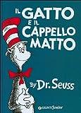 Il Gatto e il Cappello Matto (The Cat in the Hat - Italian Edition) (Paperback)