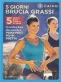 5 Giorni Brucia Grassi...