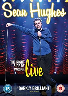 Sean Hughes - The Right Side Of Wrong - Live