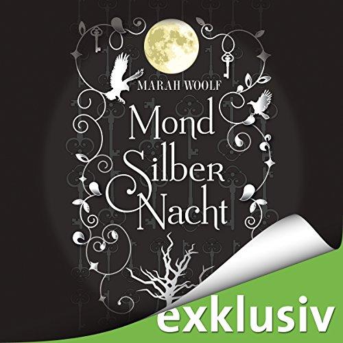 MondSilberNacht (MondLichtSaga 4) audiobook cover art