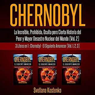 Chernobyl (Vol.2): La Increíble, Prohibida, Oculta pero Cierta Historia del Peor y Mayor Desastre Nuclear del Mundo [CHERNOBYL (Vol. 2): The Incredible, Forbidden, Hidden, but Certain History of the Worst and Greatest Nuclear Disaster in the World] cover art
