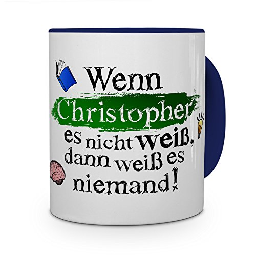 printplanet Tasse mit Namen Christopher - Layout: Wenn Christopher es Nicht weiß, dann weiß es niemand - Namenstasse, Kaffeebecher, Mug, Becher, Kaffee-Tasse - Farbe Blau