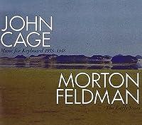 Music of Cage & Feldman