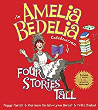 Amelia Bedelia Celebration, An: Four Stories Tall with Audio CD