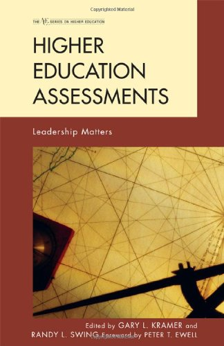 Higher Education Assessments: Leadership Matters (The ACE Series on Higher Education)