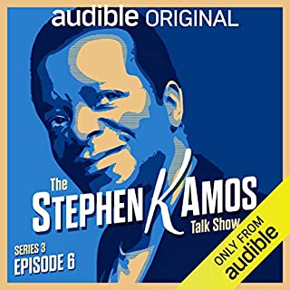Ep. 6 (The Stephen K Amos Talk Show, Series 3) cover art