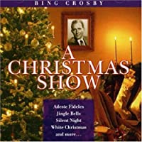 Wwii Radio Christmas Show: COMPLETE PROGRAMS DECEMBER 14th & 21st, 1944 by Bing Crosby (1999-07-19)