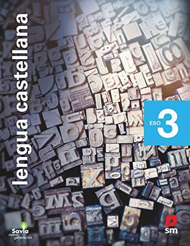 Lengua castellana. 3 ESO. Savia Nueva Generación