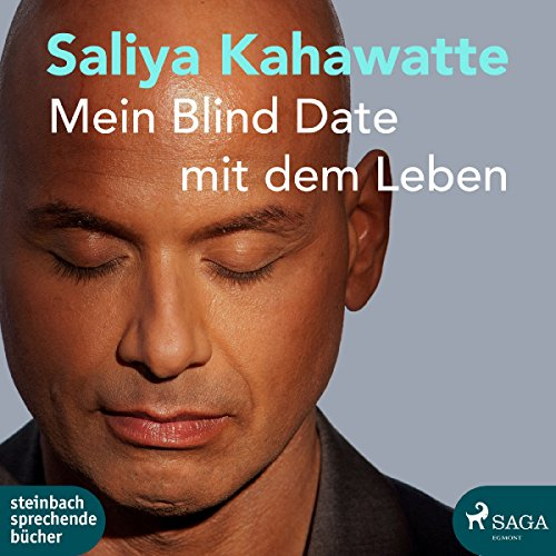 Mein Blind Date mit dem Leben                   By:                                                                                                                                 Saliya Kahawatte                               Narrated by:                                                                                                                                 Carl Mike                      Length: 7 hrs and 32 mins     Not rated yet     Overall 0.0