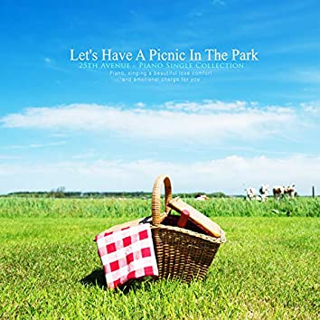 Let's Have A Picnic In The Park