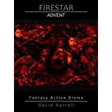 Firestar: Advent (English Edition)