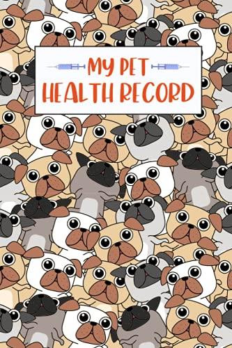 My Pet Health Record Log Book: Vaccination Record Book   Pet Immunization Log   My Pet Passport