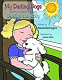 My Darling Dogs Serafina an Italian Bolognese: Serafina and Molly (English Edition)