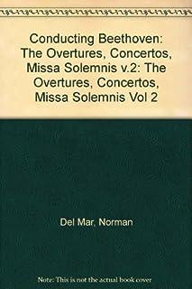 The Overtures, Concertos, Missa Solemnis (v.2)