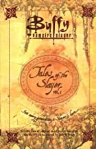 Tales of the Slayer: Vol 1: v.1