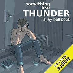 Something Like Thunder