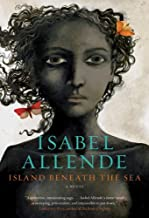 Island Beneath The Sea by Isabel Allende (April 19,2010)