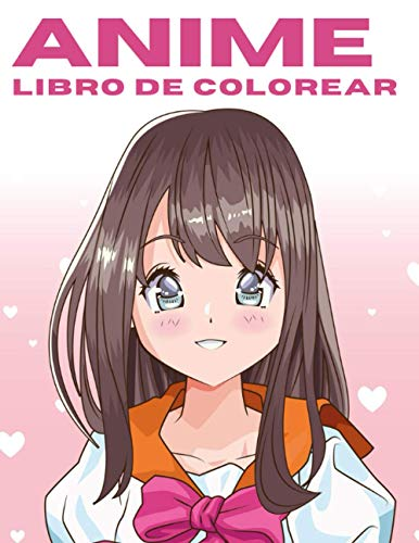 Anime: Libro de colorear: Páginas únicas de temática asiática, maravillosas y divertidas ideas de regalos para niños