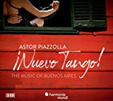 Nuevo Tango. The Music Of Buenos Aires...