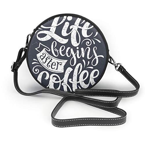 Umhängetaschen Frauen Runde Taschen Vektor handgezeichnete Schriftzug Leben beginnt nach Kaffee Crossbody Leder Kreis Tasche