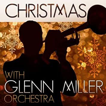 Christmas With Glenn Miller Orchestra