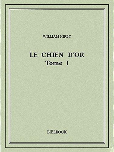 Couverture du livre Le Chien d'Or I
