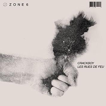 Zone 6: Les rues de feu - EP