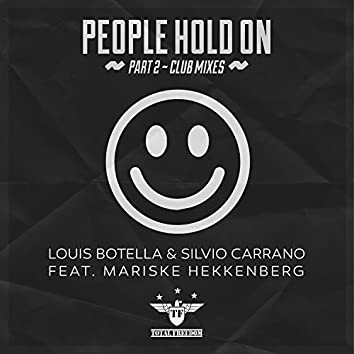 People Hold On (feat. Mariske Hekkenberg) Part 2 Club Mixes