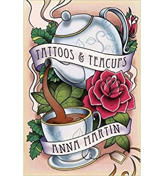 Tattoos & Teacups  Paperback  - Common